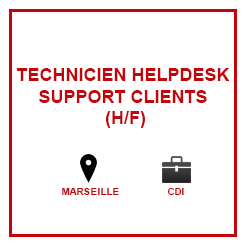 Technicien HELPDESK Marseille